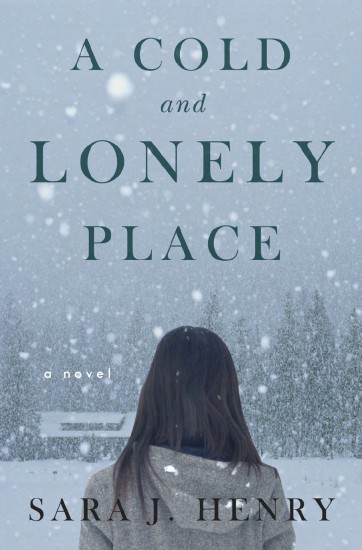 A Cold and Lonely Place by Sarah J. Henry