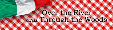 Over the River and Through the Woods ~ a comedy by Joe DiPietro Directed by Kathy Poppino