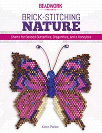 Brick-Stitching Nature by Karen Parker