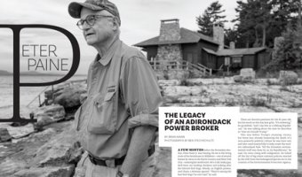 """Peter Paine: The legacy of an Adirondack power broker"", by Brian Mann (Source: Adirondack Life, August 2017)"