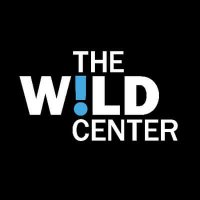 The Wild Center Remains Committed to Connecting People with Nature