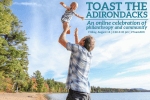 Adirondack Foundation will host Toast the Adirondacks: An Online Celebration of Community and Philanthropy on Friday, August 14. Everyone is welcome to attend. Register and learn more at adirondackfoundation.org/ToastADK. ©Erika Bailey